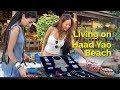 Living in Paradise - Haad Yao Beach, Thailand