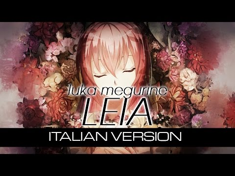 【Luka Megurine】Leia ~Italian Version on piano~