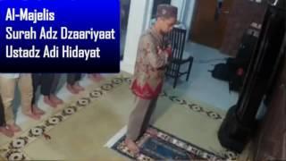 Ustadz Adi Hidayat Menjadi Imam Shalat Isya Berjamaah Surah Adz Dzaariyaat