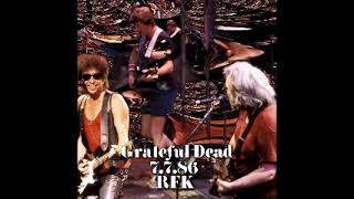 Grateful Dead w/Bob Dylan - It's All Over Now, Baby Blue 7-7-86