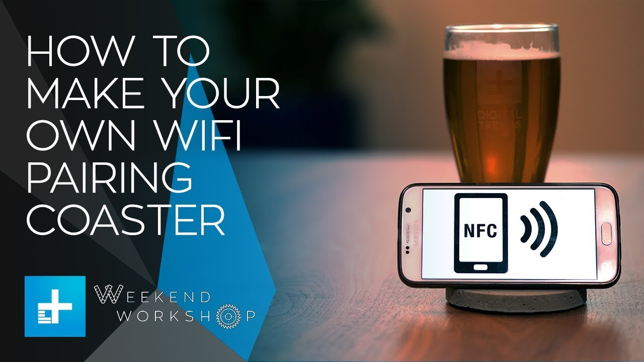 Weekend Workshop – How To Make Your Own NFC WiFi-Pairing Coasters