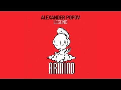 Alexander Popov - Legend (Original Mix)