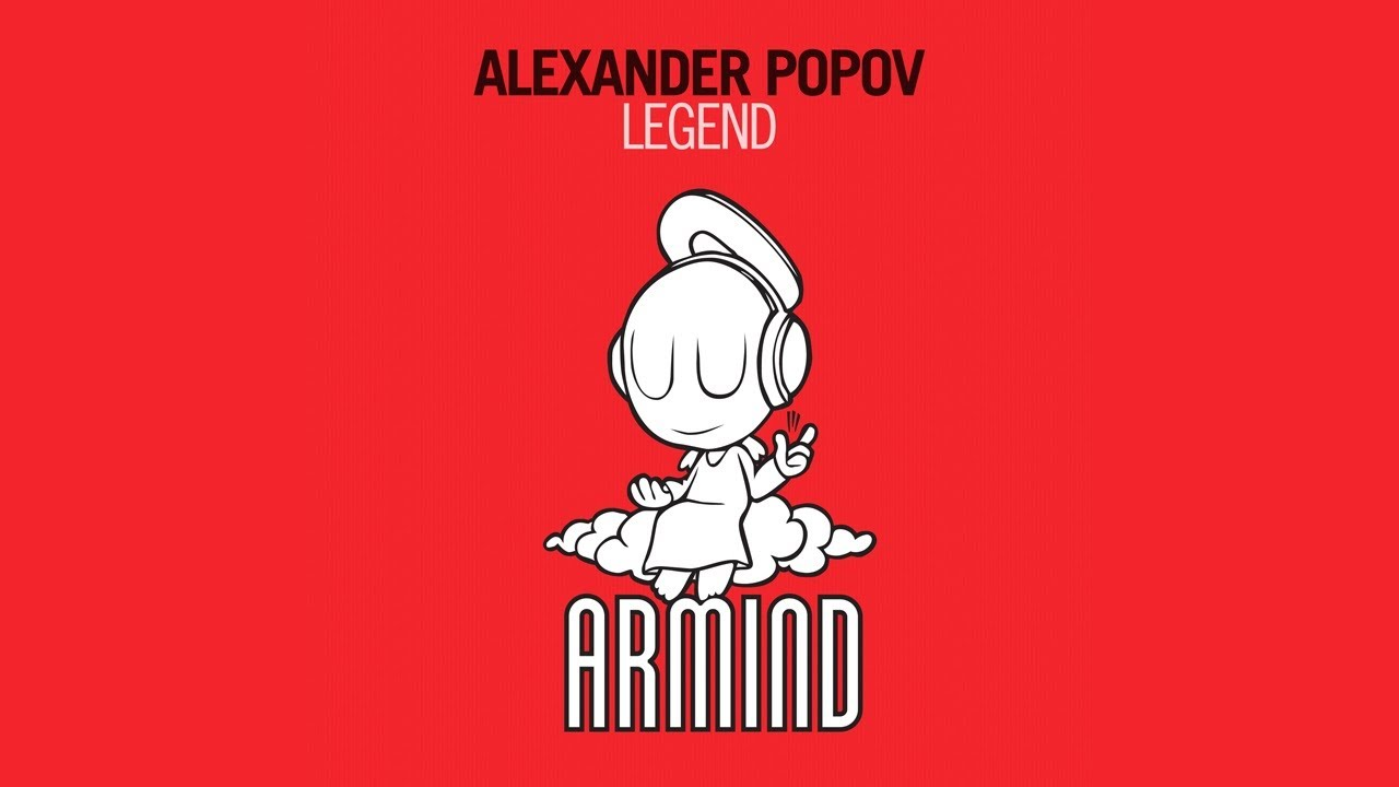 Alexander Popov - Legend (Original Mix)