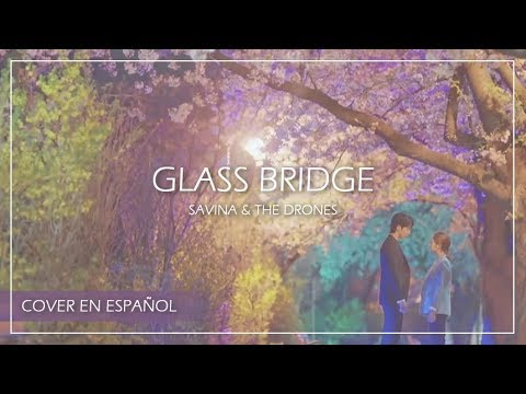 M - Glass Bridge (Spanish Cover) | The Bride of Habaek