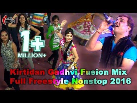 Kirtidan Gadhvi Fusion Mix 2016 Dandiya Full New Freestyle Nonstop