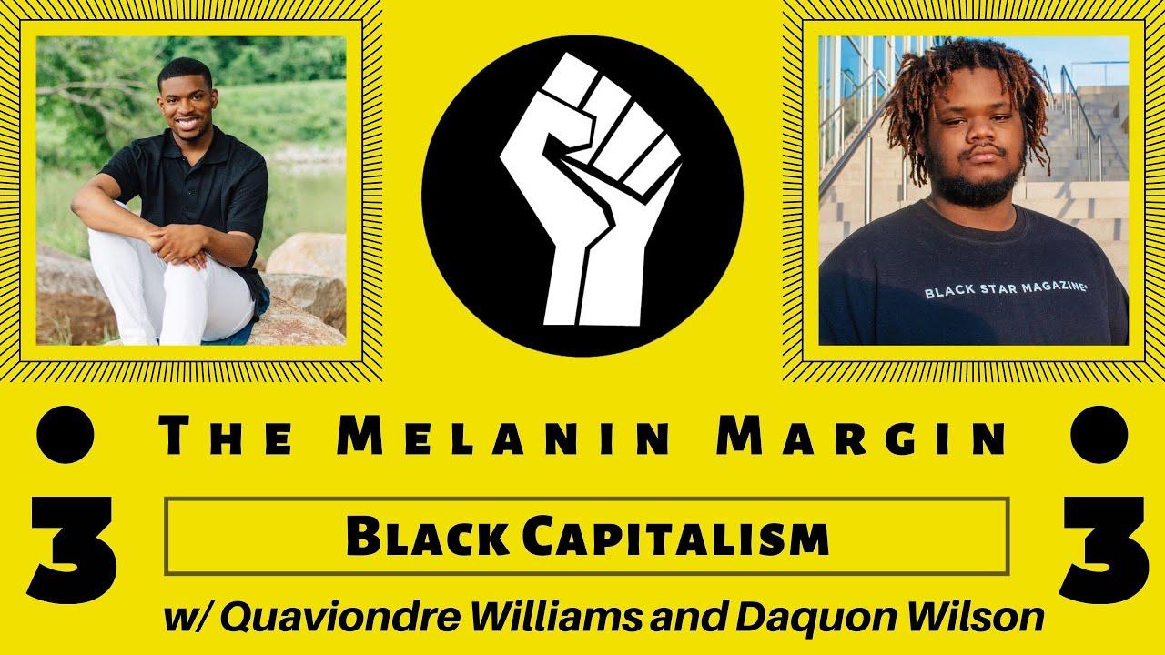 Black Capitalism | The Melanin Margin