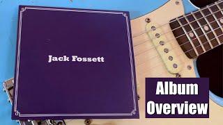 Jack Fossett Album Overview
