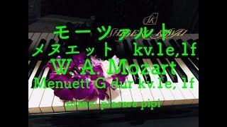 Mozart  Menuett G dur kv.1e, 1f