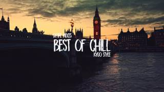 Best Kygo Remixes | Best Remixes of Tropical Deep House & Chillout Mix 2017 | Best of Kygo Mix 2017