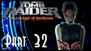 Let's Blindly Play Tomb Raider: The Angel of QUICK PROGRESS THE PLOT! - Part 32 - Boaz Returns