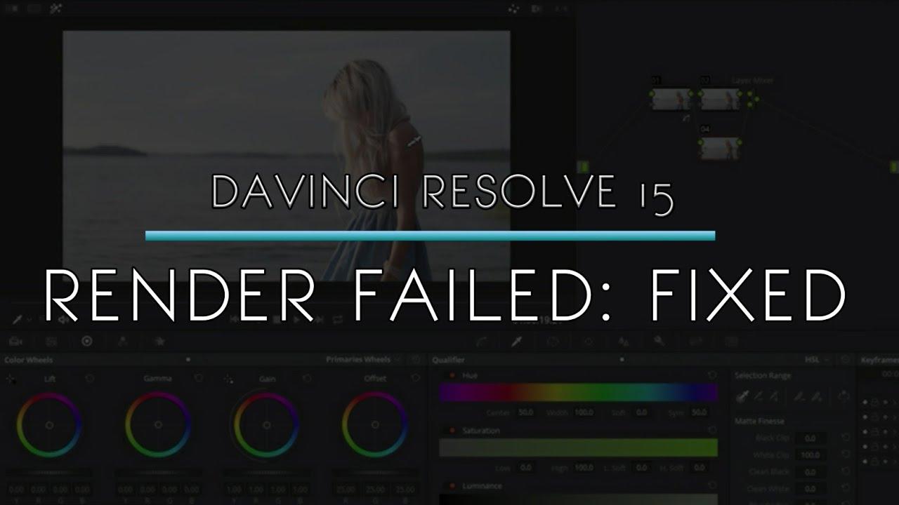Davinci Resolve 15 - Render Failed SOLUTION