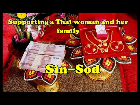 Suporting a Thai wife or girlfriend and her Family (sin-sod)