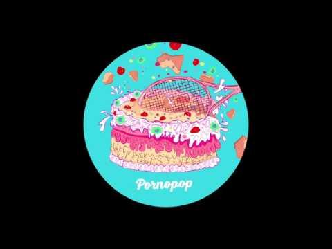 Pornopop (Full Album) mp3