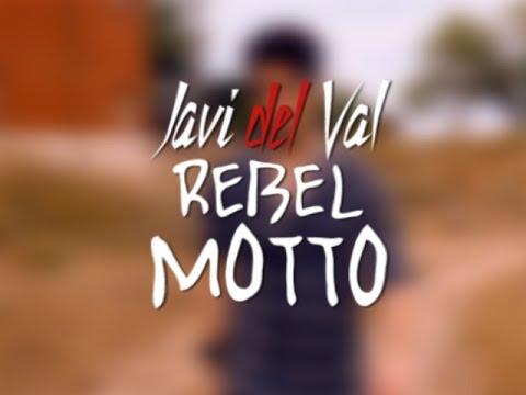 javi-del-val---rebel-motto-[official-video]