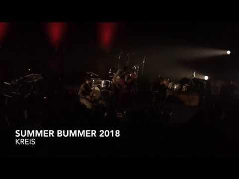 Kreis at Summer Bummer 2018, part 2