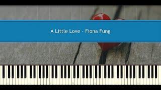 A Little Love - Fiona Fung (Piano Tutorial)