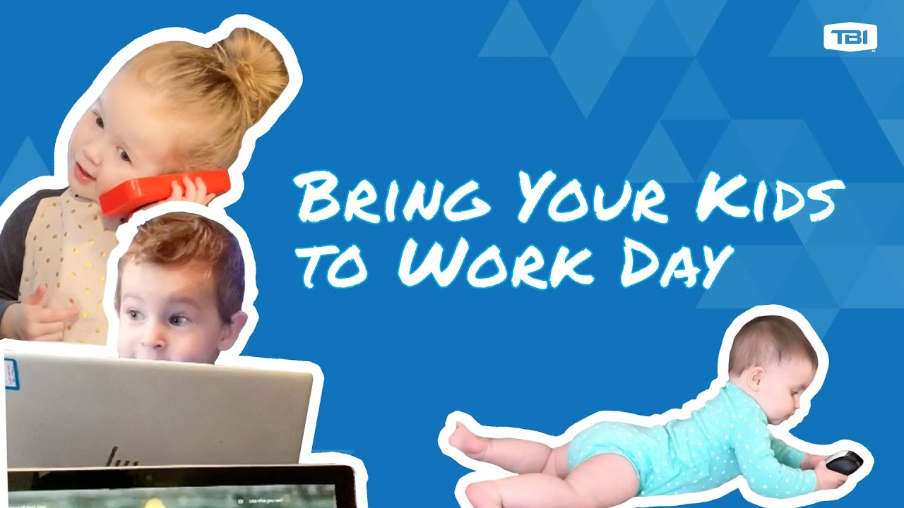 Tbi Presents Bring Your Kids To Work Day Youtube