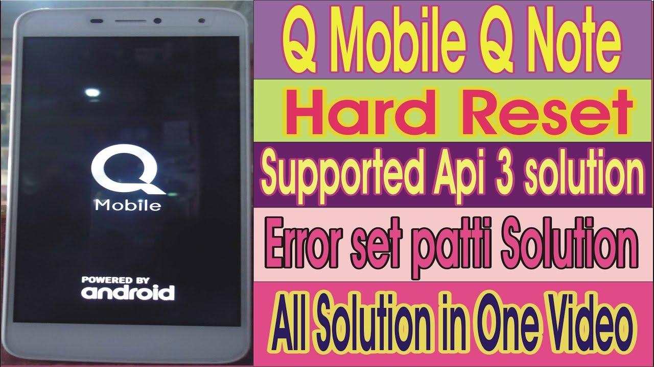 q mobile q note supported, api 3,error set patti | Repairing ki duniyn -  youtube channel