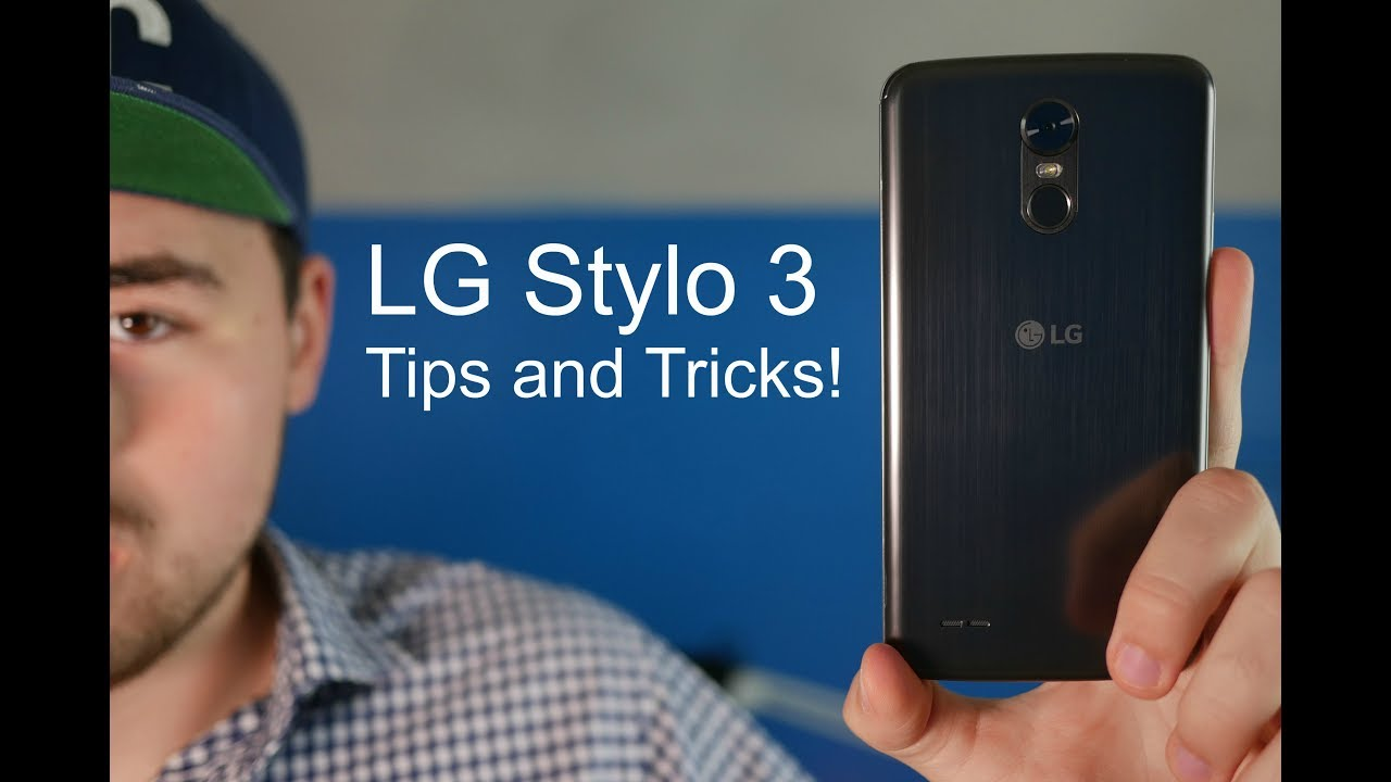LG Stylo 3 Tips and Tricks!