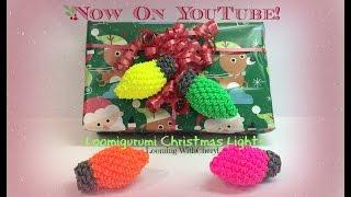 Rainbow Loom Christmas Lights - Loomigurumi / Amigurumi рождественские огни Лумигуруми