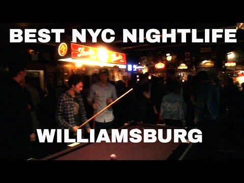 Williamsburg Brooklyn Nightlife