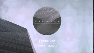 Eterna Luz - Un Corazón