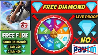 HOW TO GET FREE UNLIMITED DIAMOND NO PAYTM NO APP    SPIN AND ERAN DIAMOND FREE FIRE 100% WORKING screenshot 1