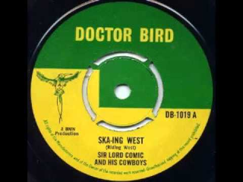 Sir Lord Comic And His Cowboys - Ska-Ing West