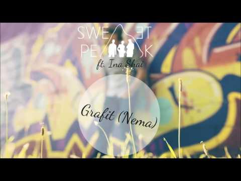 Sweet Peak Feat. Ina Shai - Grafit (Nema)