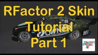 Rfactor 2 Skin Tutorial | The skin