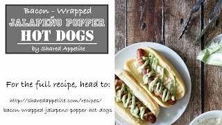 Bacon Wrapped Jalapeno Popper Hot Dogs