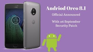Moto G5s Plus Oreo 8.1 Update | Official Rollout | with 1 september security patch #DevenRathod