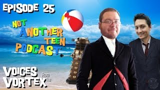 VFTV Episode 1.25 - Not Another Teen Podcast
