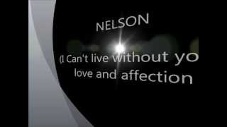 NELSON - (I can't live without your) love and affection lyrics