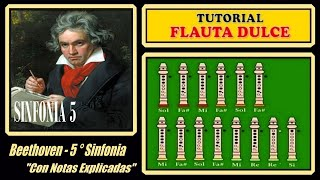 """Beethoven - Sinfonia 5 en Flauta """"Con Notas Explicadas"""" (Simplificado)"""