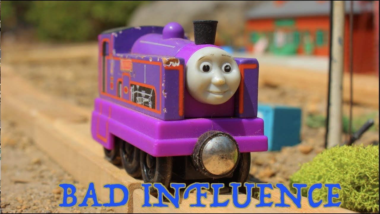 Thomas and Friends Bad Influence - UPDATE - Thomas and Friends Bad Influence - UPDATE
