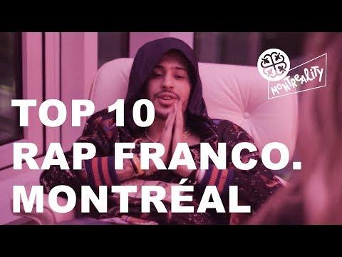 TOP 10 RAPPEURS DE MONTRÉAL (franco)
