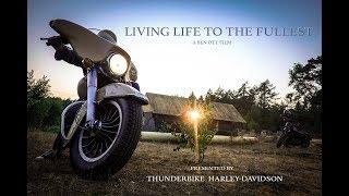 LIVING LIFE TO THE FULLEST - Thunderbike Harley-Davidson On Tour