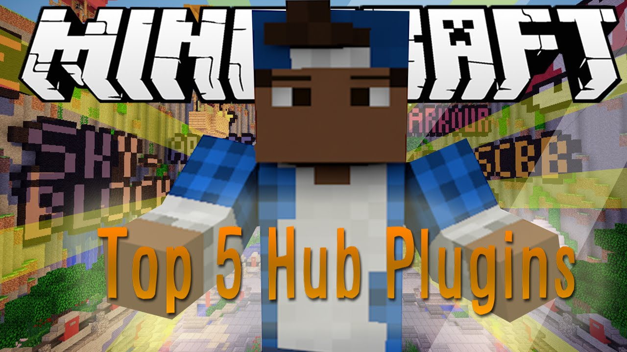 top 5 hub plugins minecraft youtube