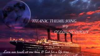 TITANIC MOVIE THEME SONG[INSTRUMENTAL]-(CELLINE DION)