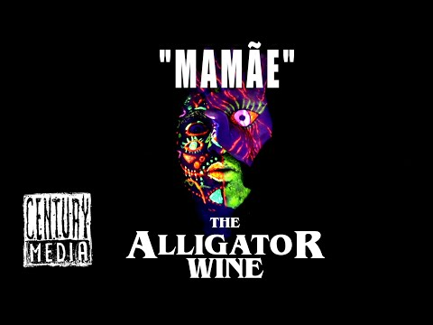 THE ALLIGATOR WINE - Mamãe (OFFICIAL VIDEO)