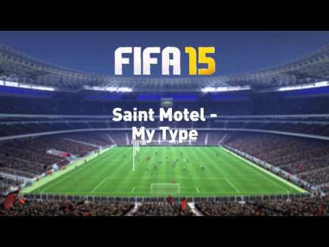 Saint Motel - My Type (FIFA 15)