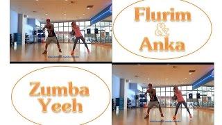 """Zumba - """"ZumbaYeeh"""" Remix - Choreo by Flurim & Anka"""