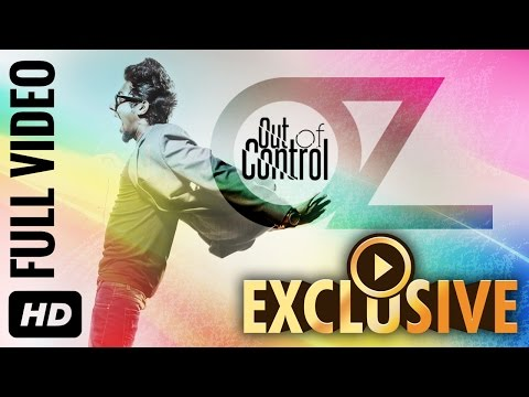 Official: Out Of Control HIP HOP Full HD Video Song | OZ | Hip Hop & Electronic Music Videos 2015