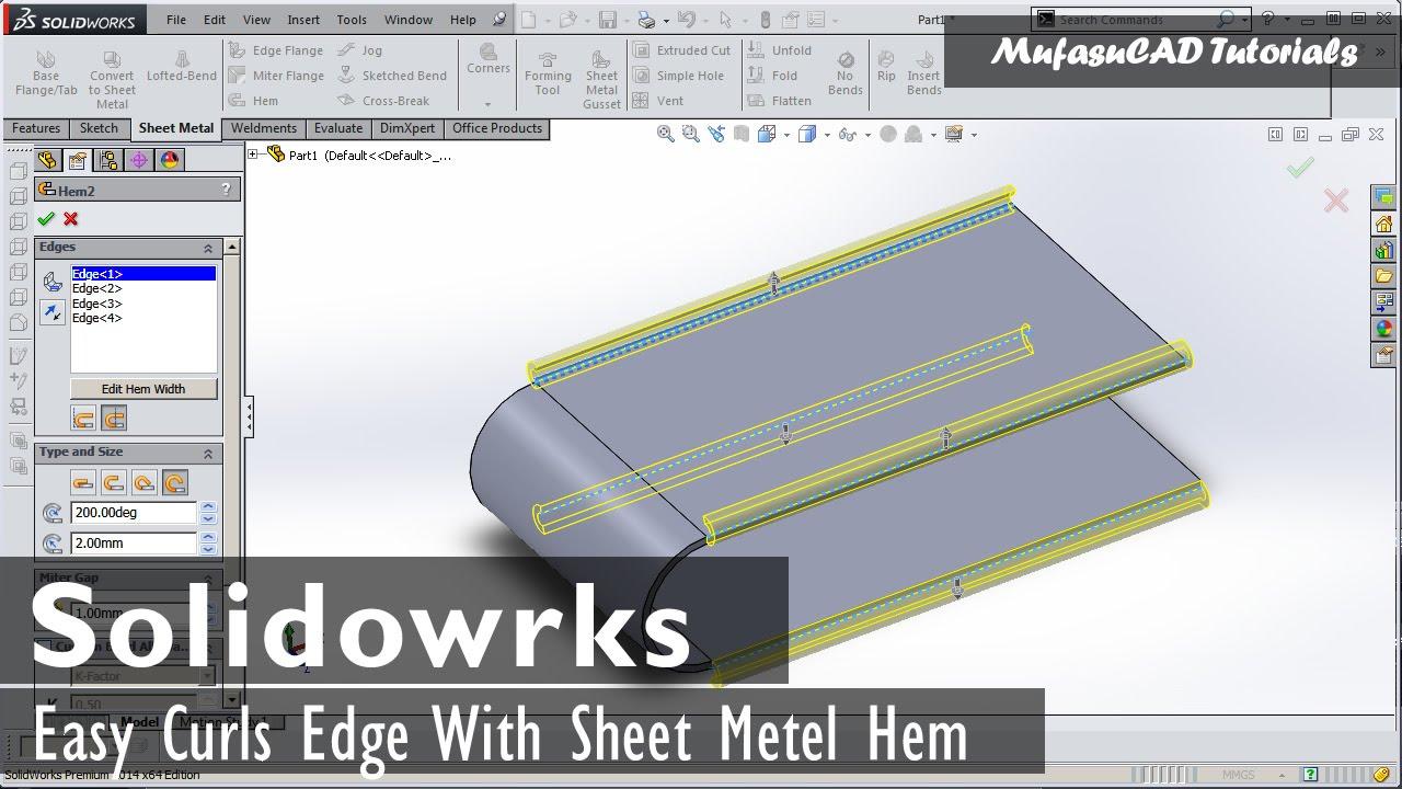 Solidworks Sheet Metal Hem Easy Curls Edge Youtube