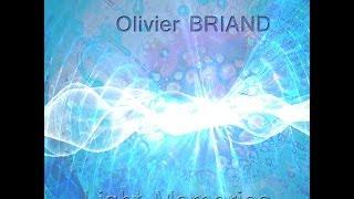 Olivier Briand Light Memories Partie XV intégrale