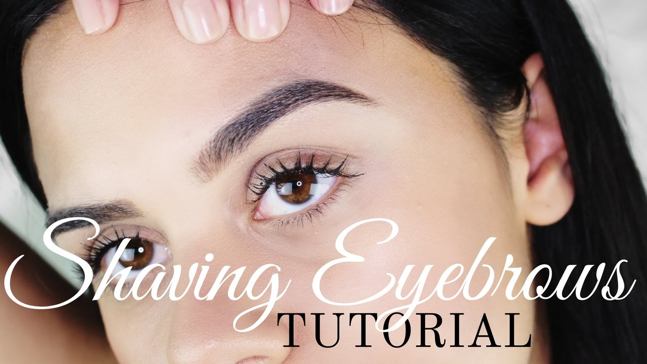 Shaving Eyebrows Tutorial Youtube