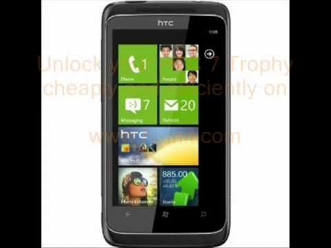 Unlock HTC 7 Trophy in a Cheap manner Guaranteed !!!