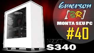💻 EmersonBR Monta Seu PC #40 - Pc do Felipe Luques - NZXT S340 WHITE EDITION