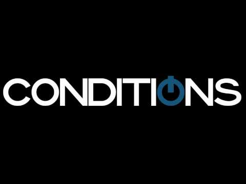 Conditions - Better Life